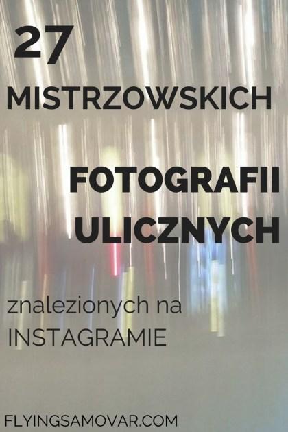 Instagram jest pełen cudowności - a ja zbieram je w jednym miejscu. Tu - fotografia uliczna. Kliknij, żeby dowiedzieć się więcej!
