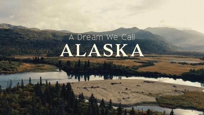 A Dream We Call Alaska