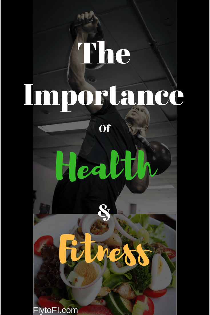 The Importance of Health & Fitness