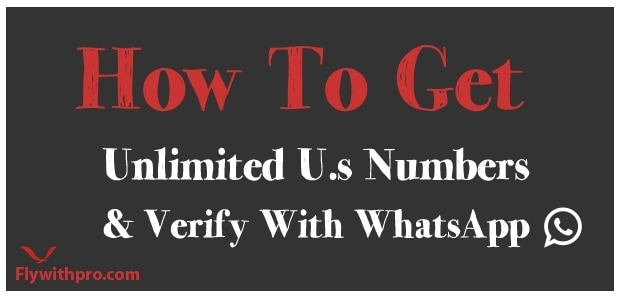 How To Get Unlimited US Numbers And Verify With WhatsApp