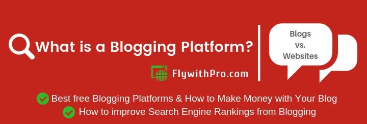 What is a Blogging Platform and How to Make Money Blogging