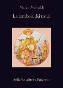 La tombola dei troiai - Marco Malvaldi