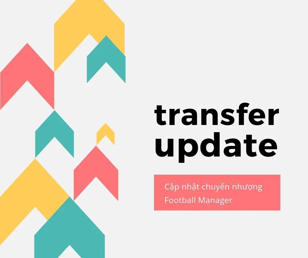 Cập nhật dữ liệu chuyển nhượng cho Football Manager