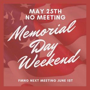 No Meeting May 25th