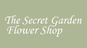 The Secret Garden Flower Shop