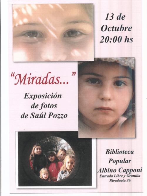 «Miradas», una expo de Saúl Pozzo en la Capponi.