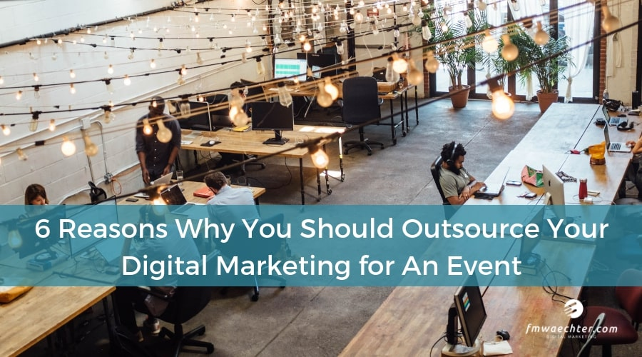 digital marketing events outsource