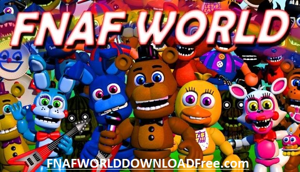 FNaF World Games PC Download
