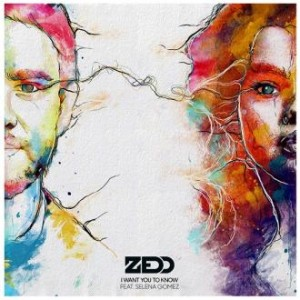 Zedd Feat. Selena Gomez - I Want You To Know (Polydor)