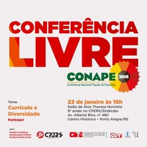 [RS] Conferência Livre da CONAPE 2018 @ Salão de Atos Thereza Noronha, 9º andar - CPERS/SINDICATO (Av. Alberto Bins, 480 Centro Histórico - Porto Alegre/RS
