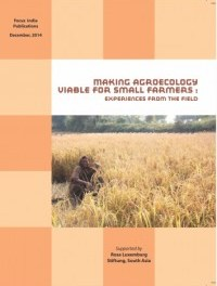 Making Agroecology Viable for Small Farmers: Experiences from the Field