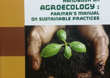 Handbook On Agroecology: Farmer's Manual on Sustainable Practices
