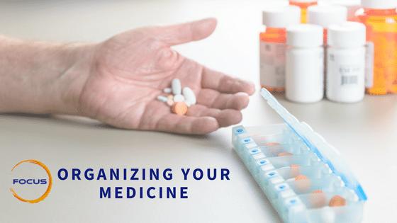 Organizing Your Medicine