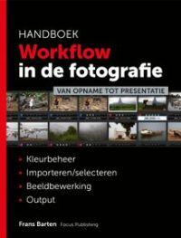 Focus Publishing Frans Barten workflow in de fotografie