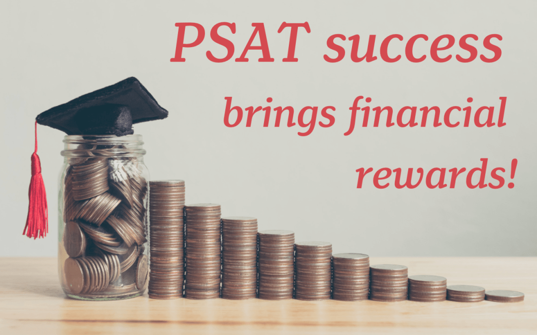 Financial Benefits of Taking the PSAT: Scholarships and Beyond