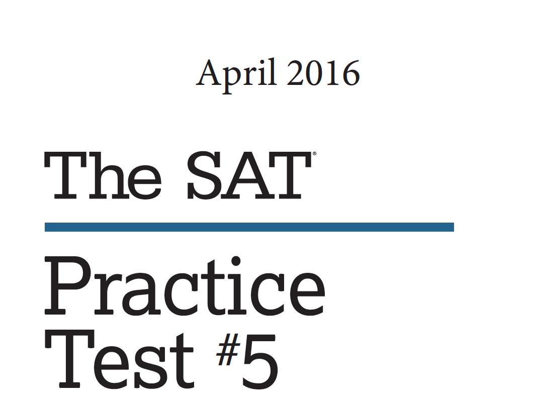 April 2016 SAT Test - Practice Test 5