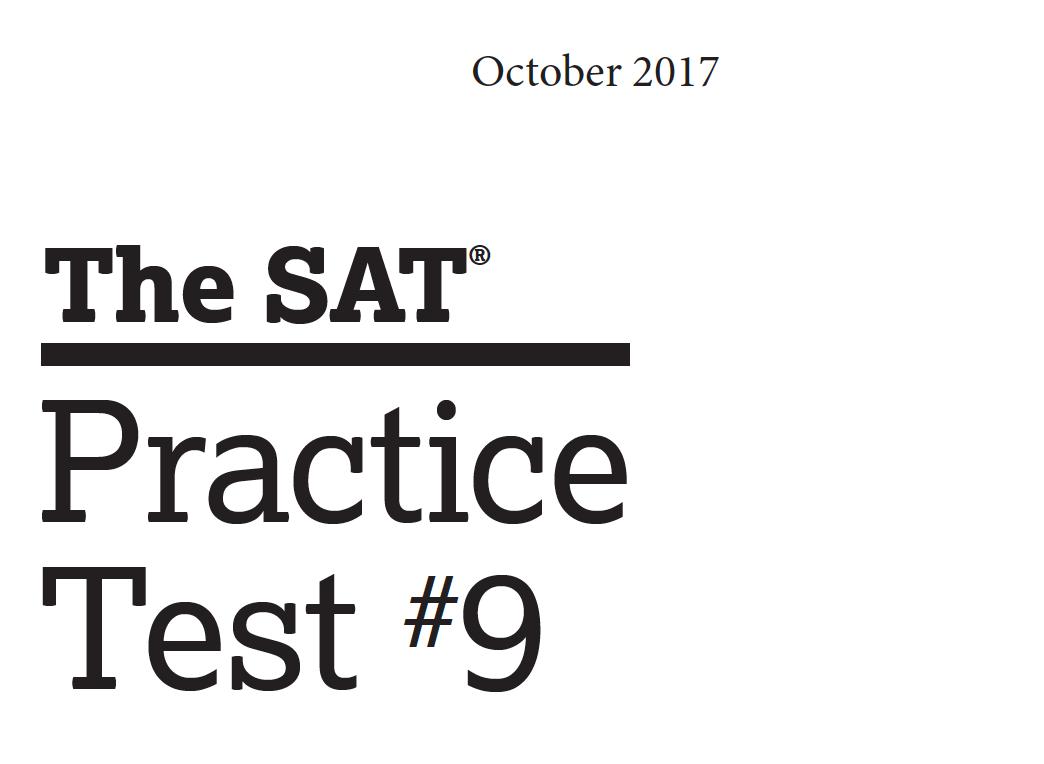 October 2017 SAT Test - Practice Test 9