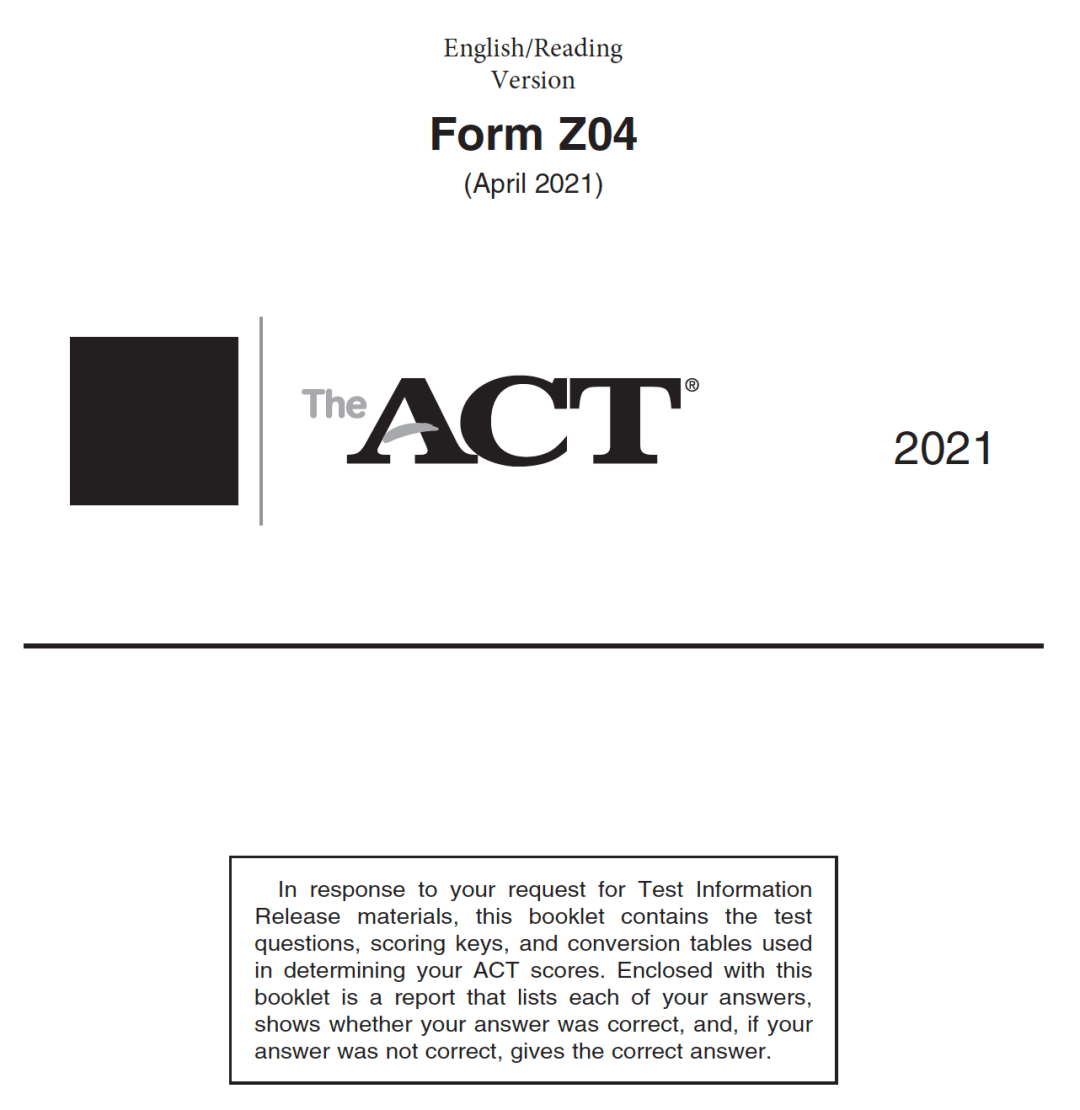 April 2021 ACT Test Form Z04 - English-Reading Test