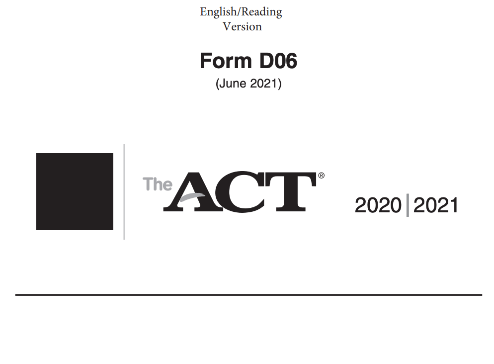 June 2021 ACT Test Form D06 - English-Reading Version