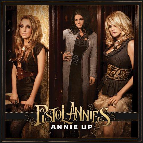 Pistol Annies, Annie Up