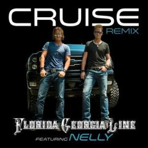 Florida Georgia Line, Cruise Remix Featuring Nelly