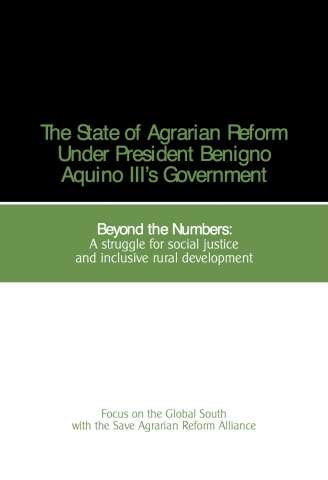 The State of Agrarian Reform Under President Benigno Aquino III's Government