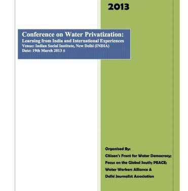 Report: Conference on Water Privatization: Learning from India and International Experiences