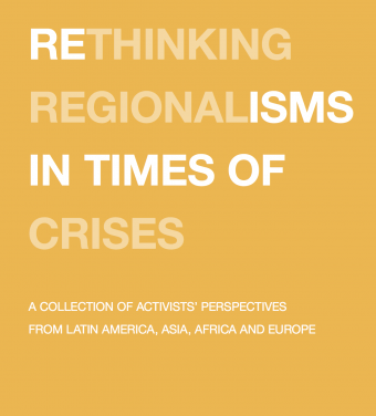 Rethinking Regionalisms in Times of Crises