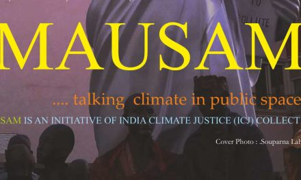 June 2016 Issue of India Climate Justice's MAUSAM