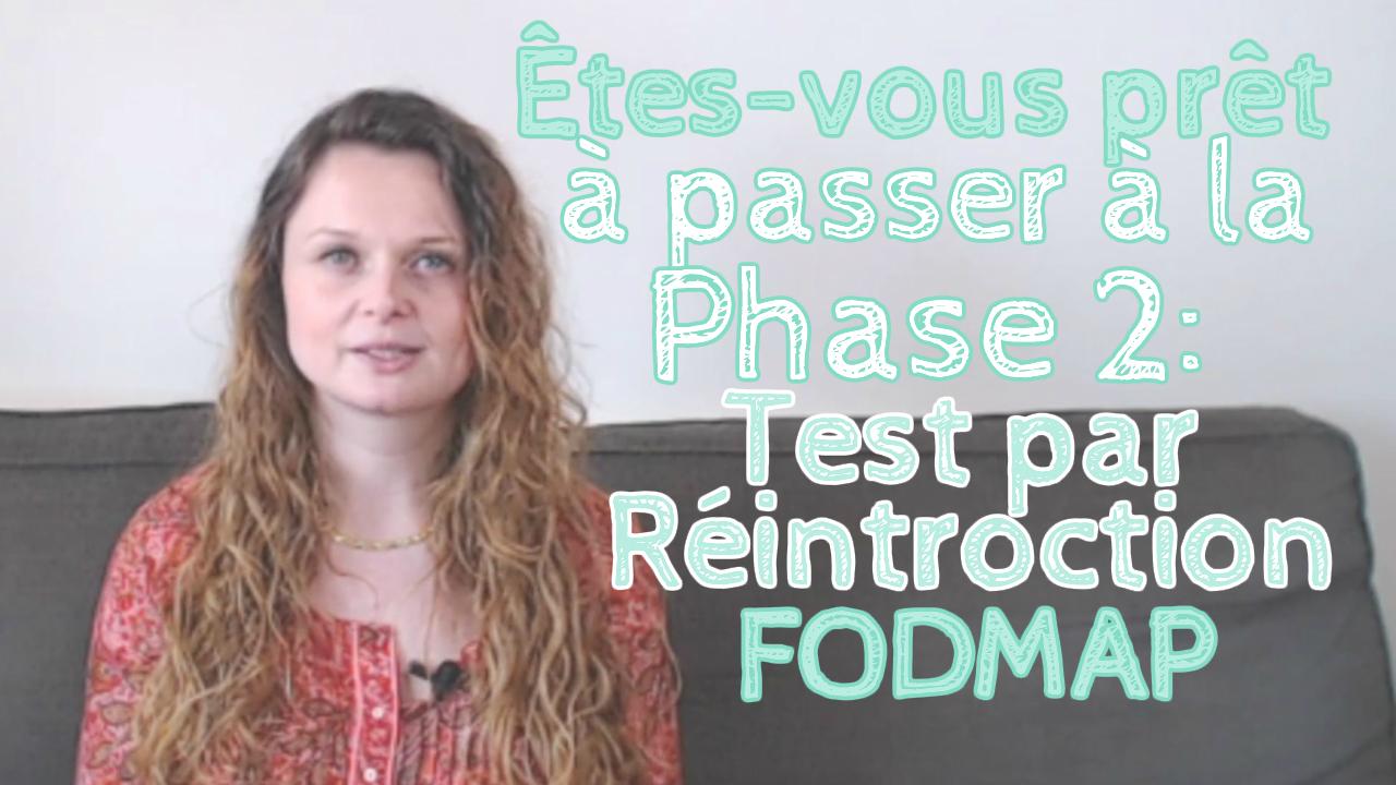 Êtes-vous prêt à passer à la phase 2 de test par réintroduction des FODMAP ?