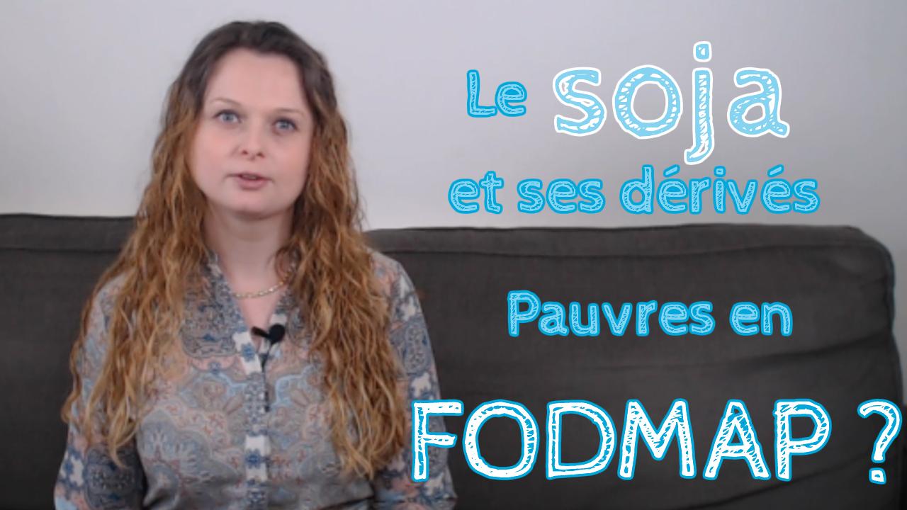 Est-ce que soja et ses dérivés sont pauvres en FODMAP ?