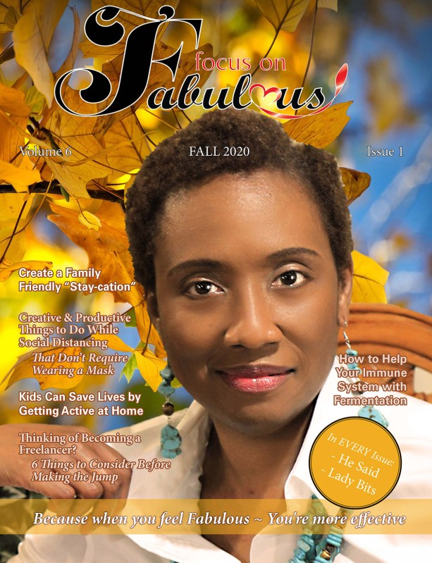 Focus on Fabulous Fall 2020 print edition
