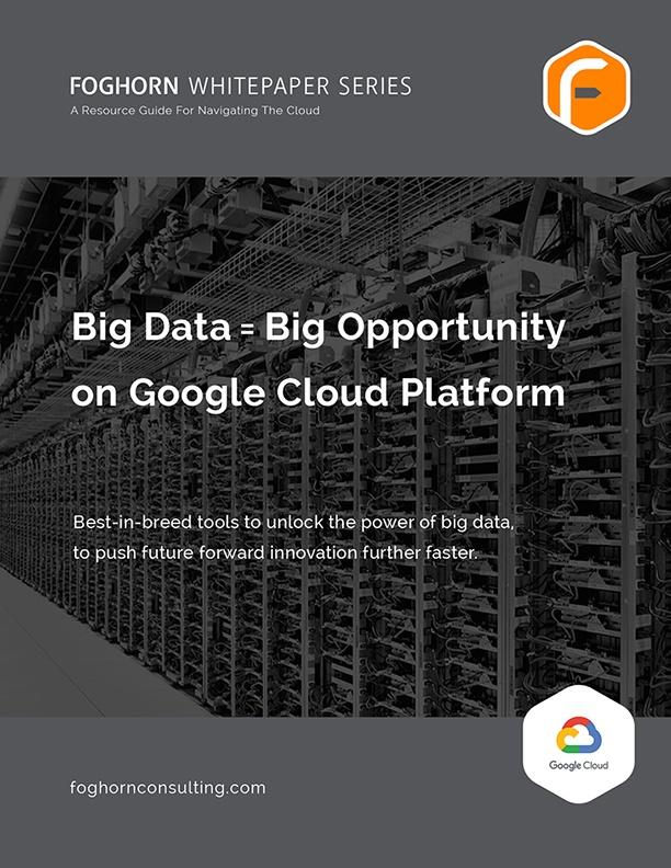 Foghorn Consulting Whitepaper GCP Big Data Thumbnail