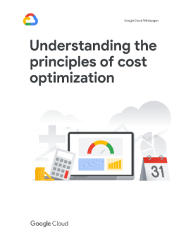 GCP Whitepaper Principles of Cost Optimization Thumbnail