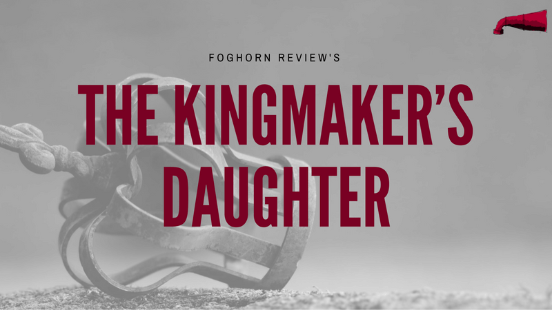The Kingmakers Daughter Book Review
