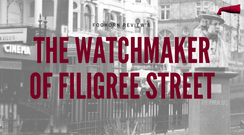 The Watchmaker of Filigree Street Book Review