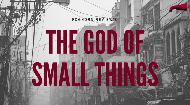 The God of Small Things Book Review