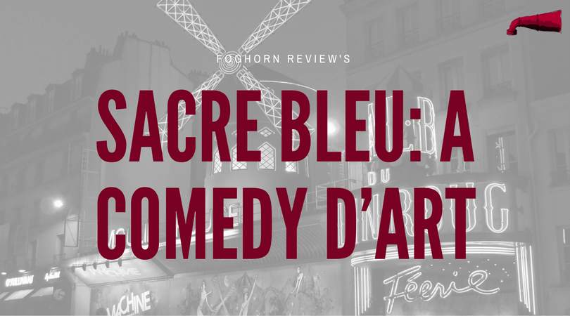 Sacre Blue: A Comedy D'Art Book Review