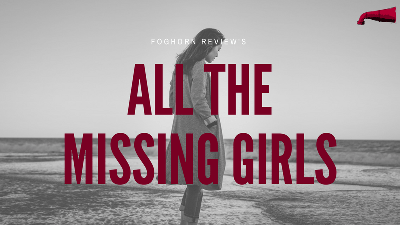 All The Missing Girls Book Review