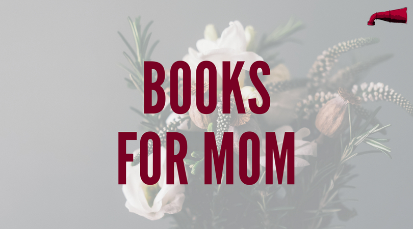 Gift Idea Books For Mom