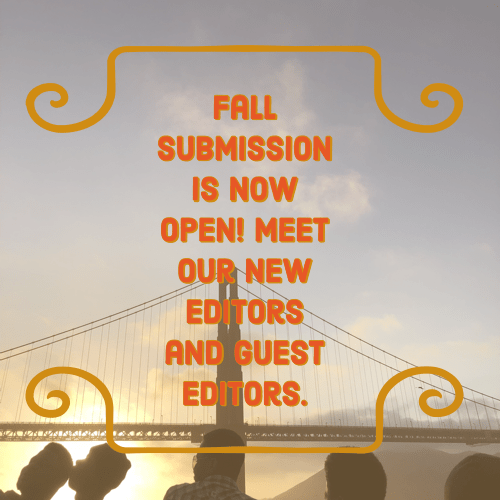 Submissions for our fall issue are now open!