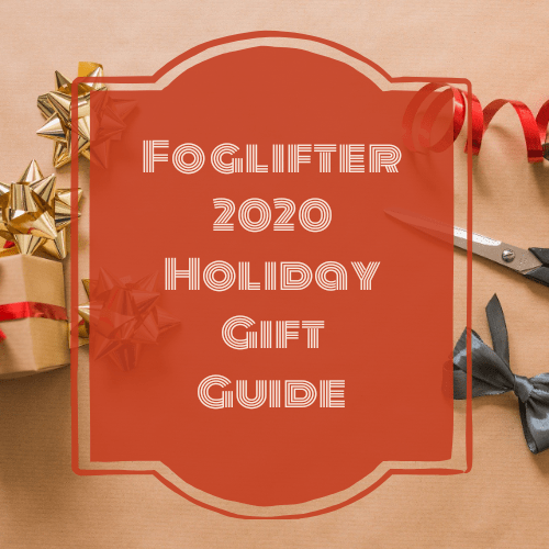 Foglifter 2020 Holiday Gift Guide