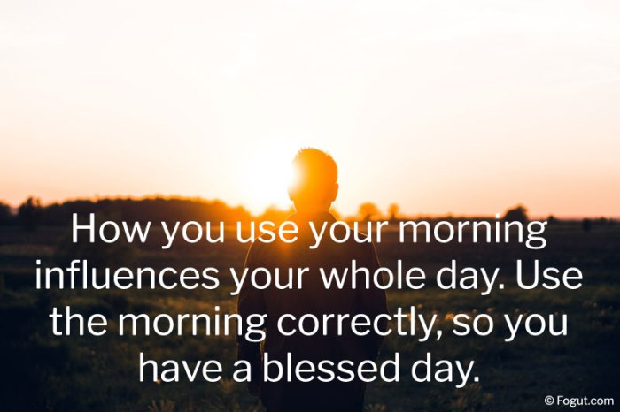 How you use your morning influences your whole day