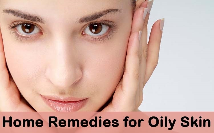 home remedies for oily skin