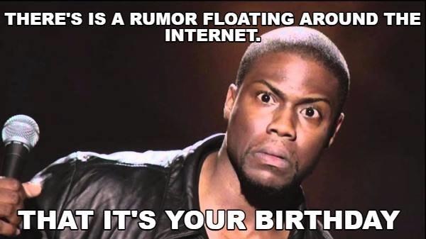rumor floating around birthday meme