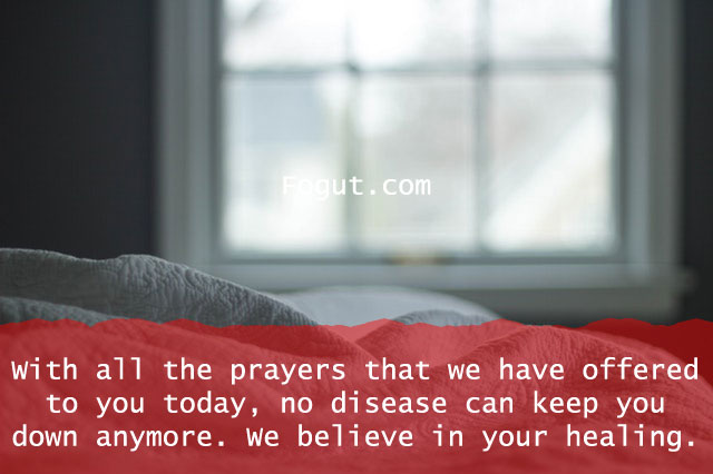 with all the prayers that we have offered to you today