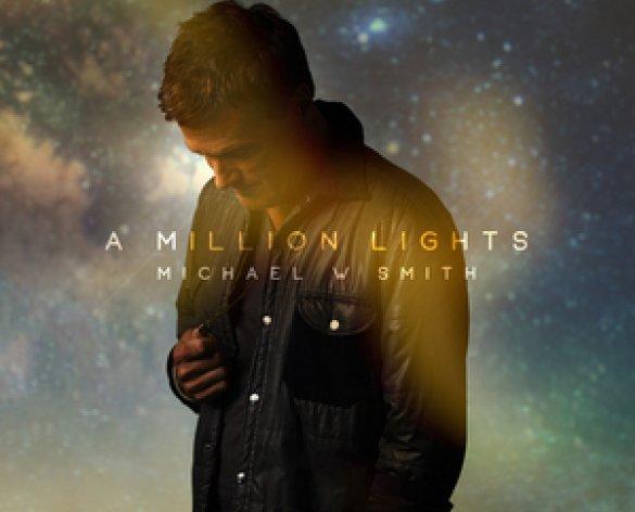A Millions Lights é o novo álbum de Michael W. Smith