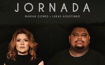 Mariah Gomes lança single com participação de Lukas Agustinho - Jornada