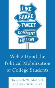 Cover of the book Web 2.0 and the Political Mobilization of College Students.