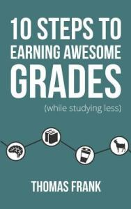 10 Steps to Earning Awesome Grades book cover